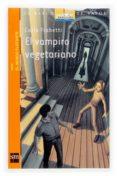 EL VAMPIRO VEGETARIANO (2ª ED.) de FRABETTI, CARLO