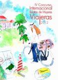 IV CONCURSO INTERNACIONAL RELATOS MUJERES VIAJERAS di VV.AA.