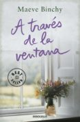 A TRAVES DE LA VENTANA de BINCHY, MAEVE
