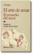 EL ARTE DE AMAR: EL REMEDIO DEL AMOR di OVIDIO NASON, PUBLIO
