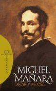 MIGUEL MAÑARA di MILOSZ, OSCAR V