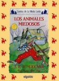 LOS ANIMALES MIEDOSOS (6ª ED.) di RODRIGUEZ ALMODOVAR, ANTONIO