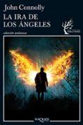 LA IRA DE LOS ANGELES (SERIE CHARLIE PARKER 11) de CONNOLLY, JOHN