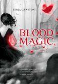 BLOOD MAGIC di GRATTON, TESSA