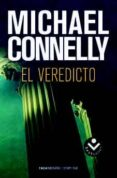 EL VEREDICTO (SERIE MICKEY HALLER 2) de CONNELLY, MICHAEL