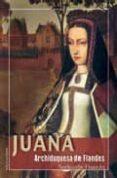 JUANA, ARCHIDUQUESA DE FLANDES di FRANCES, SORKUNDE