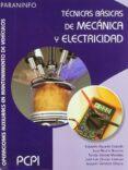 TECNICAS BASICAS DE MECANICA Y ELECTRICIDAD (PCPI) di AGUEDA CASADO, EDUARDO