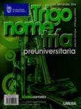TRIGONOMETRIA PREUNIVERSITARIA / TRIGONOMETRY ELEMENTARY di VV.AA
