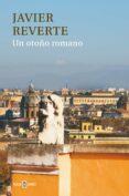 UN OTOÑO ROMANO di REVERTE, JAVIER