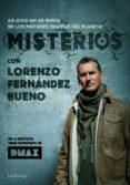 MISTERIOS, CON LORENZO FERNANDEZ BUENO di FERNANDEZ BUENO, LORENZO