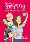 9788417057046 - Sanchez-ocaña Maria Luisa: Bendita Rutina: Historias Del Dia A Dia - Libro