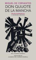 DON QUIJOTE DE LA MANCHA (EDICION CONMEMORATIVA IV CENTENARIO) di CERVANTES SAAVEDRA, MIGUEL DE