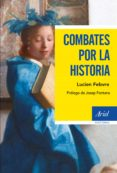 COMBATES POR LA HISTORIA di FEBVRE, LUCIEN