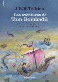 LAS AVENTURAS DE TOM BOMBADIL Y OTROS POEMAS DE EL LIBRO ROJO (ED . BILINGÜE INGLES-ESPAÑOL) de TOLKIEN, J.R.R.