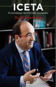 ICETA: EL ESTRATEGA DEL PARTIDO SOCIALISTA de MONTILLA, RAUL