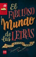 EL FABULOSO MUNDO DE LAS LETRAS di VV.AA.