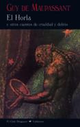 EL HORLA (2ª ED.) di MAUPASSANT, GUY DE