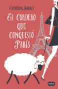EL CORDERO QUE CONQUISTÓ PARÍS de SIGURET, CATHERINE