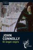 EL ANGEL NEGRO (SERIE CHARLIE PARKER 5) de CONNOLLY, JOHN