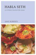 HABLA SETH di ROBERTS, JANE
