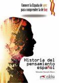 HISTORIA DEL PENSAMIENTO ESPAÑOL di QUESADA MARCO, SEBASTIAN