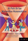 EL PAIS DE LAS MARAVILLAS MATEMATICAS di VV.AA