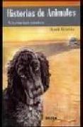 HISTORIAS DE ANIMALES: VIVENCIAS REALES di MERIDA, RAUL