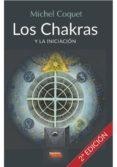 LOS CHAKRAS Y LA INICIACION di COQUET, MICHEL