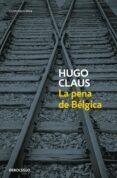 LA PENA DE BELGICA de CLAUS, HUGO