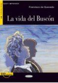 LA VIDA DEL BUSCÓN. LIBRO + CD di VV.AA.