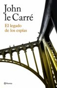 EL LEGADO DE LOS ESPIAS di CARRE, JOHN LE