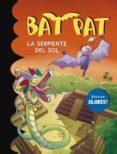 BAT PAT ESPECIAL : LA SERPIENTE DEL SOL di VV.AA.