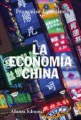 LA ECONOMIA CHINA di LEMOINE, FRANÇOISE