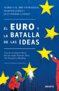 EL EURO Y LA BATALLA DE LAS IDEAS de JAMES, HAROLD