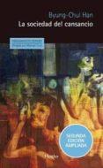 LA SOCIEDAD DEL CANSANCIO (2ª ED.) di HAN, BYUNG-CHUL