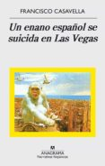 UN ENANO ESPAÑOL SE SUICIDA EN LAS VEGAS de CASAVELLA, FRANCISCO