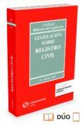 LEGISLACION SOBRE REGISTRO CIVIL (31ª ED.) di VV.AA.