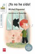 PEPE PIENSA: ¡YO NO HE SIDO! di PIQUEMAL, MICHEL