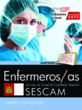 ENFERMEROS/AS. SERVICIO DE SALUD DE CASTILLA - LA MANCHA (SESCAM) : TEMARIO Y TEST COMUN di VV.AA.