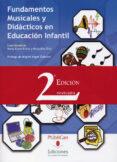 FUNDAMENTOS MUSICALES Y DIDACTICOS EN EDUCACION INFANTIL (2ª ED.R EVISADA) di DIAZ, MARAVILLAS