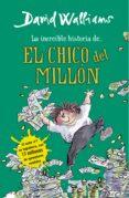 LA INCREIBLE HISTORIA DE... EL CHICO DEL MILLON de WALLIAMS, DAVID