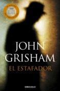 EL ESTAFADOR de GRISHAM, JOHN