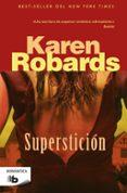 SUPERSTICIÓN de ROBARDS, KAREN