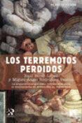 LOS TERREMOTOS PERDIDOS di RODRIGUEZ, MIGUEL ANGEL