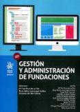 GESTIÓN Y ADMINISTRACIÓN DE FUNDACIONES di VV.AA.