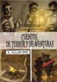 CUENTOS DE TERROR Y AVENTURAS di POE, EDGAR ALLAN