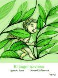 EL ANGEL TRAVIESO de SANZ, IGNACIO   SANZ, IGNACIO