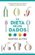 LA DIETA DE LOS DADOS de ALIVES, MONTSE