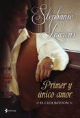 PRIMER Y UNICO AMOR (EL CLUB BASTION 3) de LAURENS, STEPHANIE