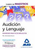 9788414202548 - Hernandez Dopico Pilar: Cuerpo De Maestros Audicion Y Lenguaje: Examenes Practicos Resueltos - Libro